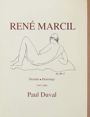 Rene Marcil - Drawings 1947-1980 (Book-by Paul Duval) - Evelyn Marcil